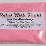 25 Gram Bag of Pink Glows Orange Glow in the Dark Pigments.